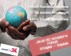 Groupe 3il « Opération Carrière : les anciens témoignent » et « Forum Stages-Emplois » le 20 novembre