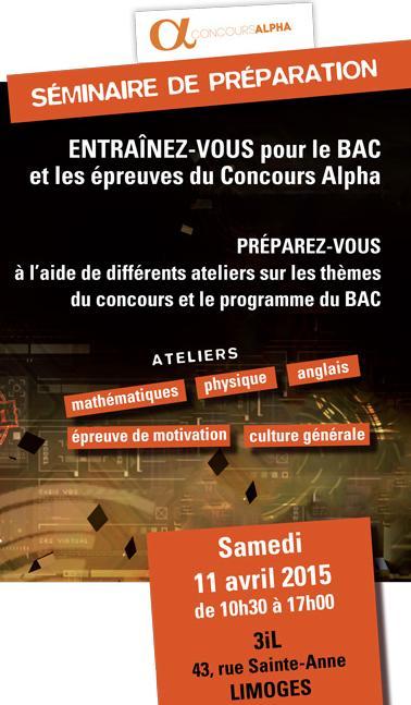 3iL propose son Séminaire de Préparation au Concours ALPHA Samedi 11 avril de 10h à 16h30