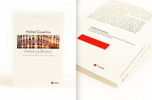 1er livre de la collection : « L'Hôtel Le Bristol, une rénovation très feutrée »