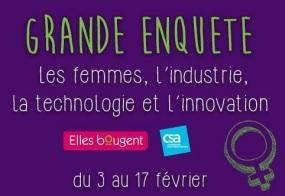 Grande étude Elles bougent / CSA « les femmes, l'industrie, la technologie et l'innovation »