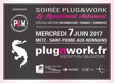 Soirée de recrutement Plug&Work le 7 juin 2017 à Metz