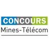 Concours Mines-Télécom : Concours d'Écoles d'Ingénieurs Post-Prépa