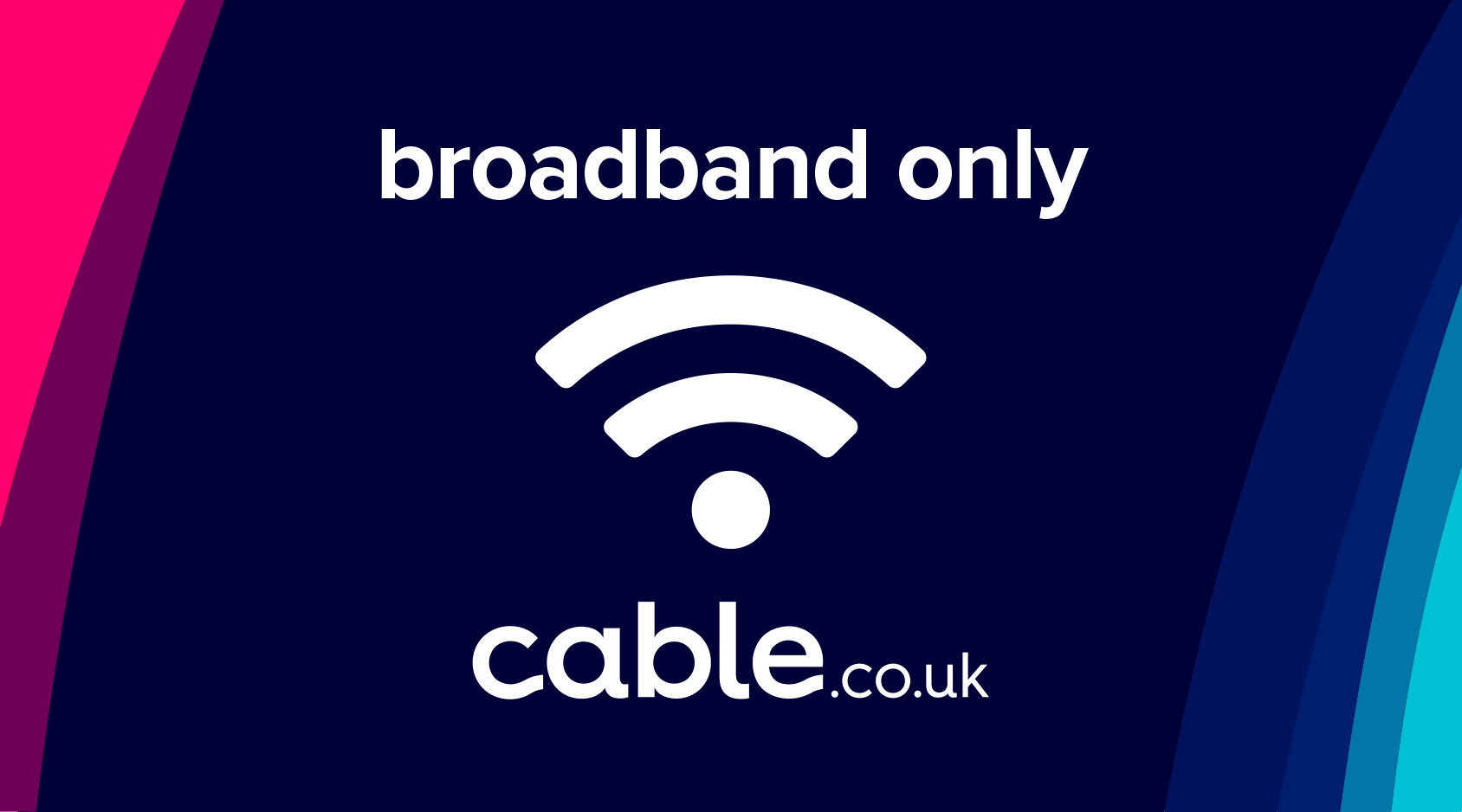 Cheapest Broadband Only Deals From 17 99 M Internet Only Cable Co Uk