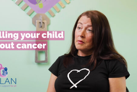 Telling your child about cancer