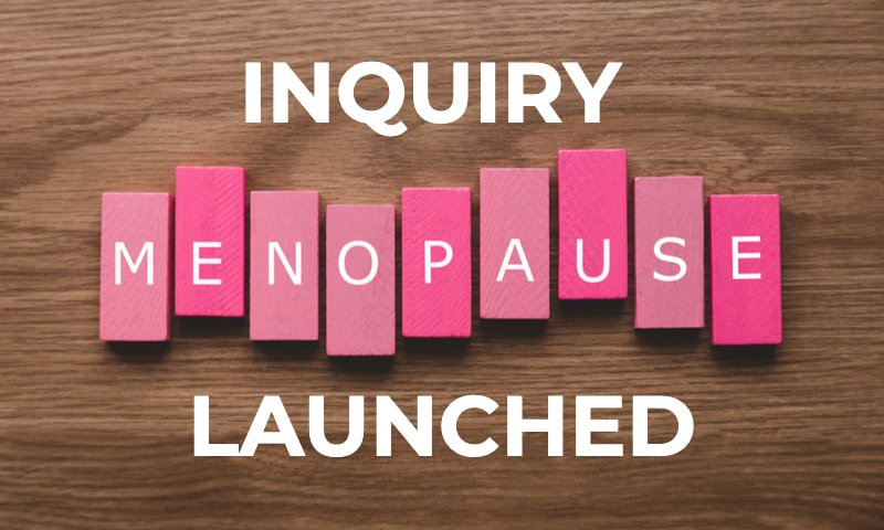 Menopause discrimination: inquiry launched