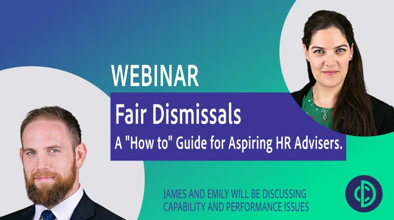 Fair Dismissals - Capability and Performance. A How to Guide for Aspiring HR Advisers