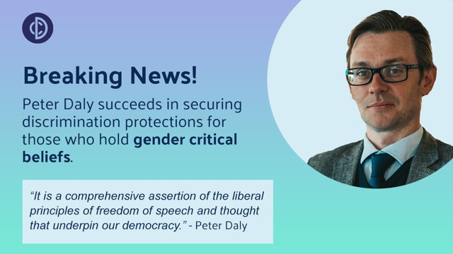 Gender Critical Beliefs recognised as a Protected Characteristic in Discrimination Law - Forstater v CGD Europe