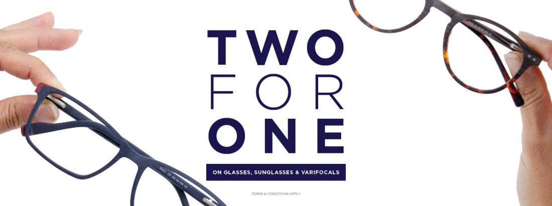 2 for 1 on glasses and sunglasses - Get the same premium lens available in both