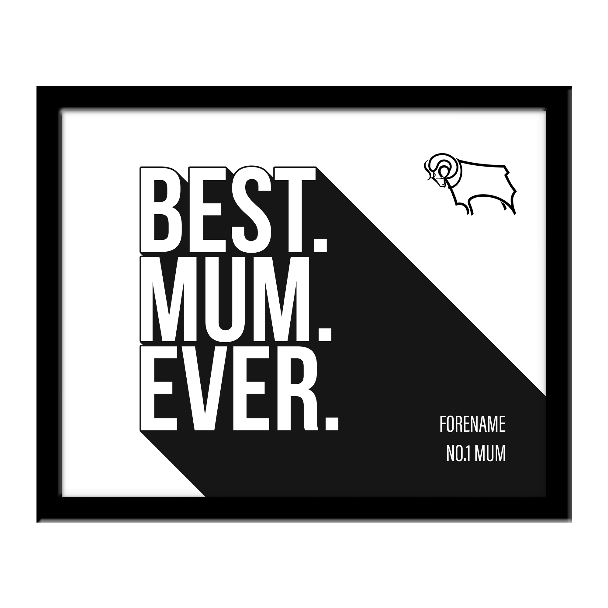 Derby County Best Mum Ever 10 x 8 Photo Framed