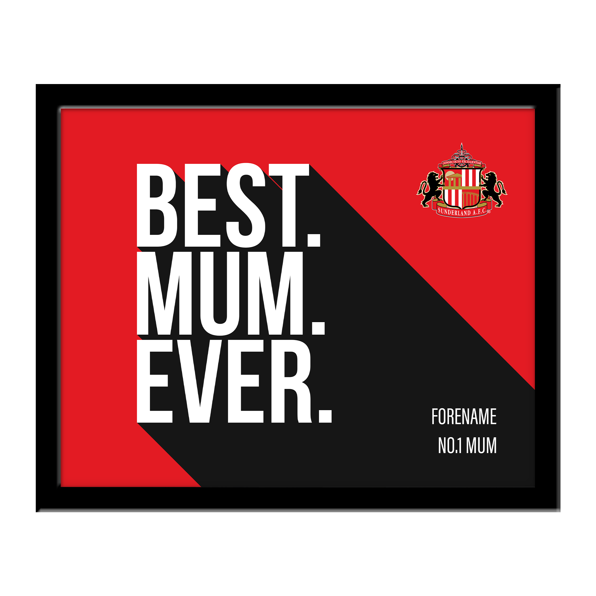 Sunderland Best Mum Ever 10 x 8 Photo Framed