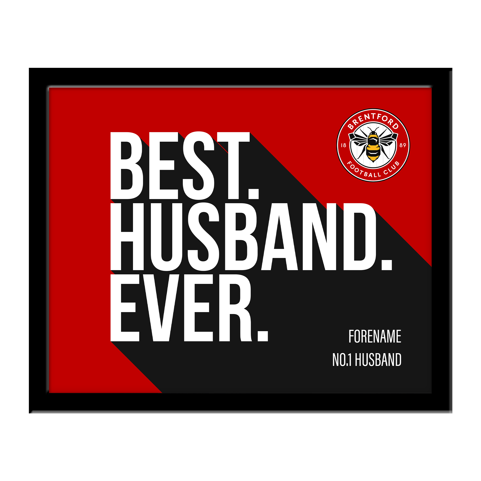 Brentford Best Husband Ever 10 x 8 Photo Framed