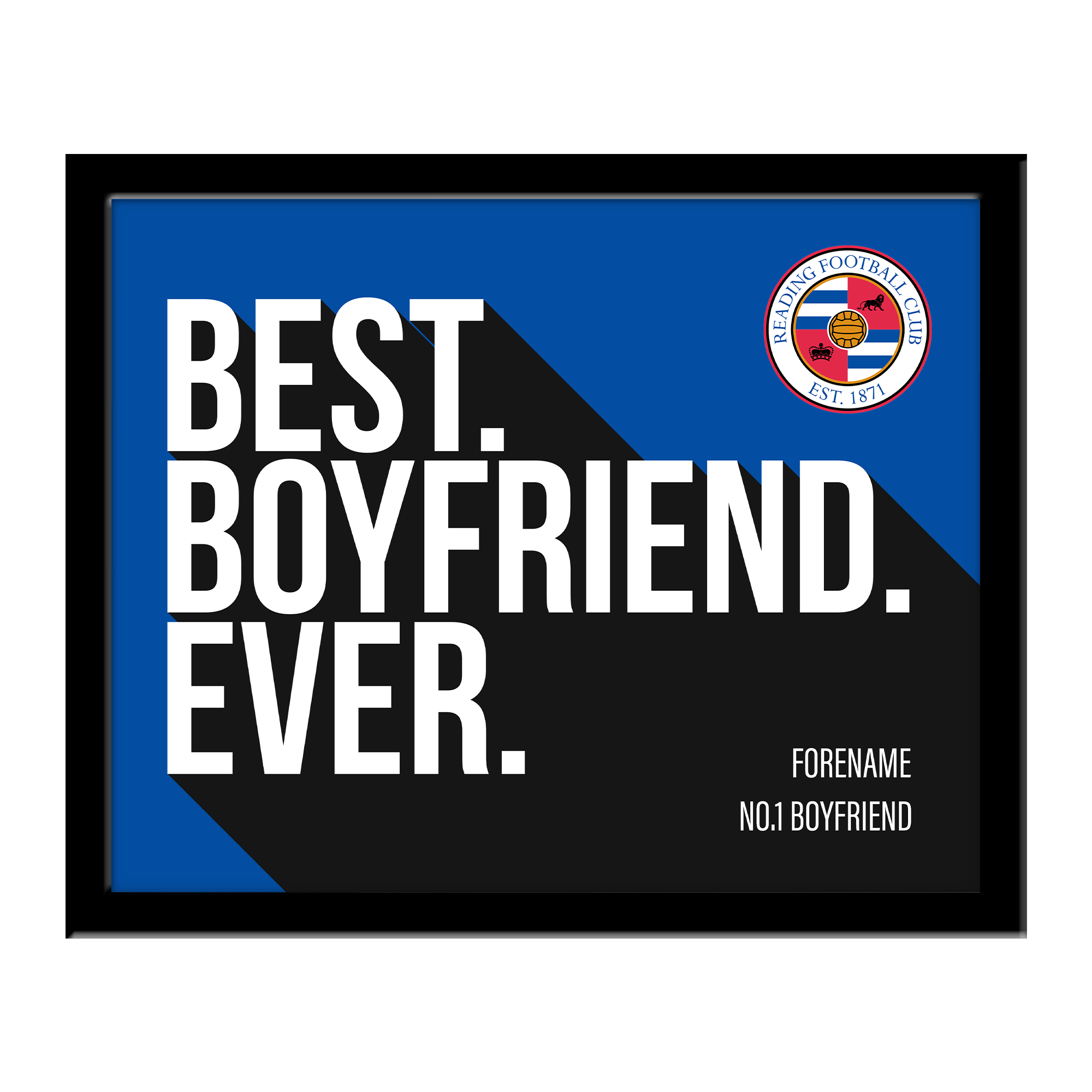 Reading Best Boyfriend Ever 10 x 8 Photo Framed