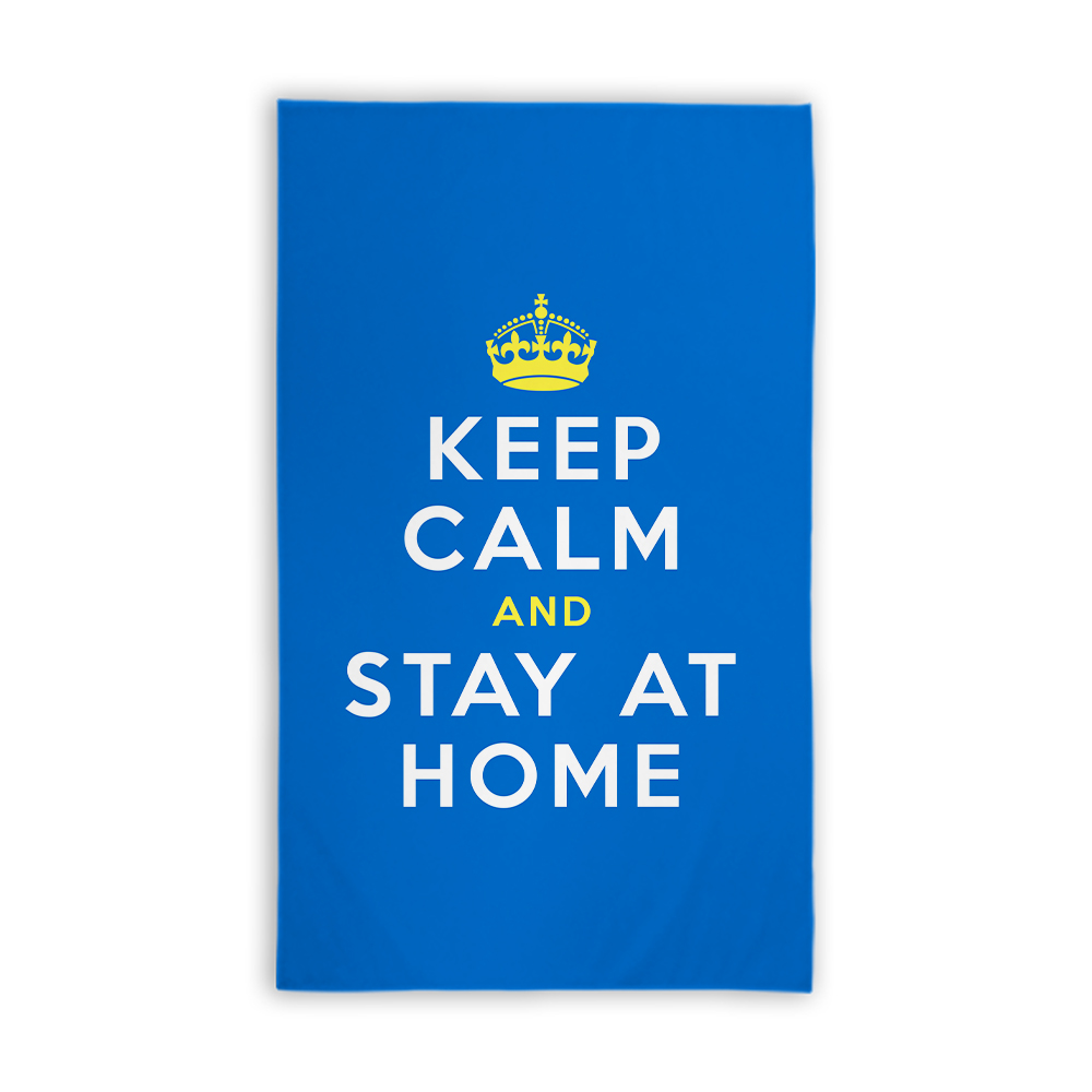 Keep Calm & Stay At Home 5ft x 3ft Banner Portrait