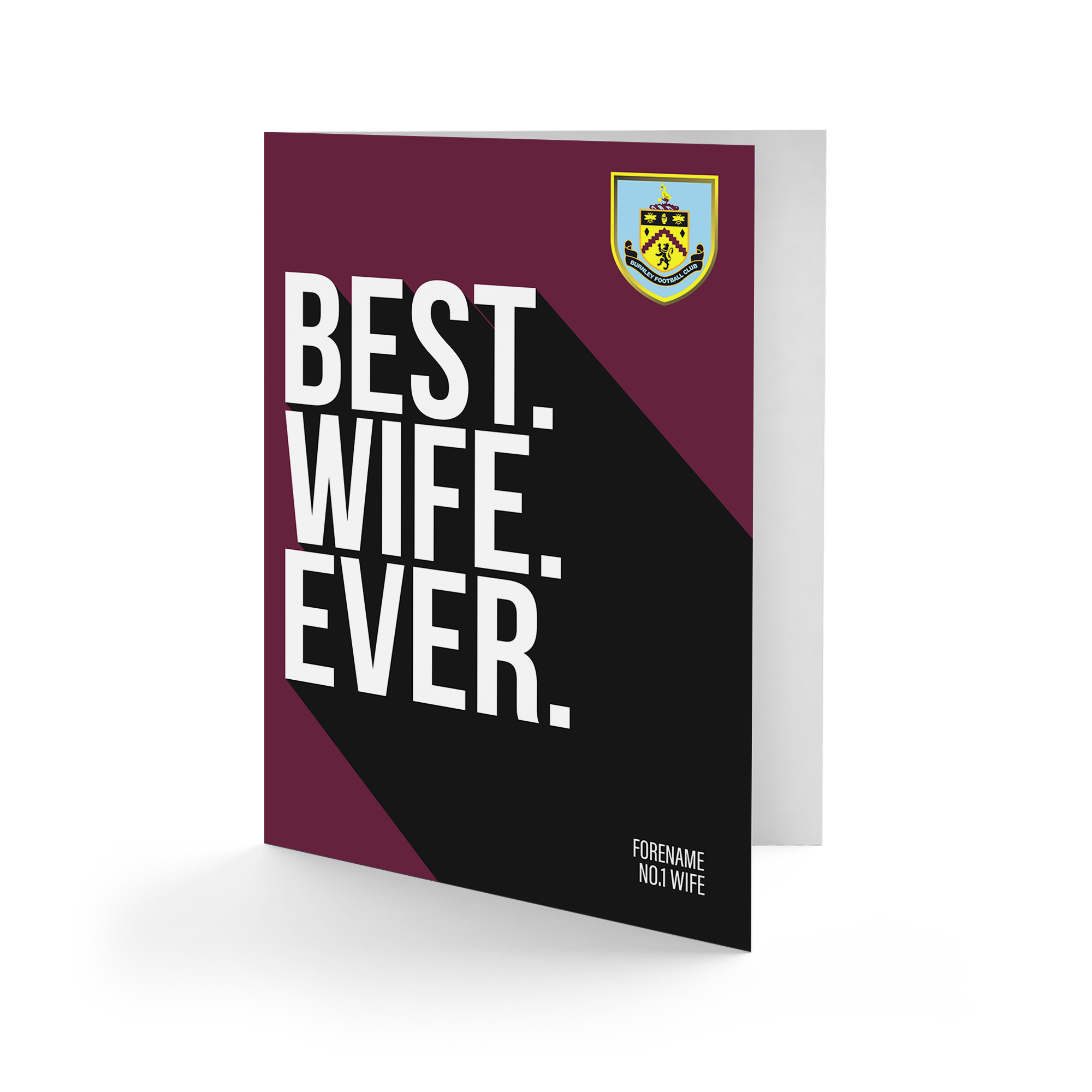 Burnley FC Best Wife Ever Card