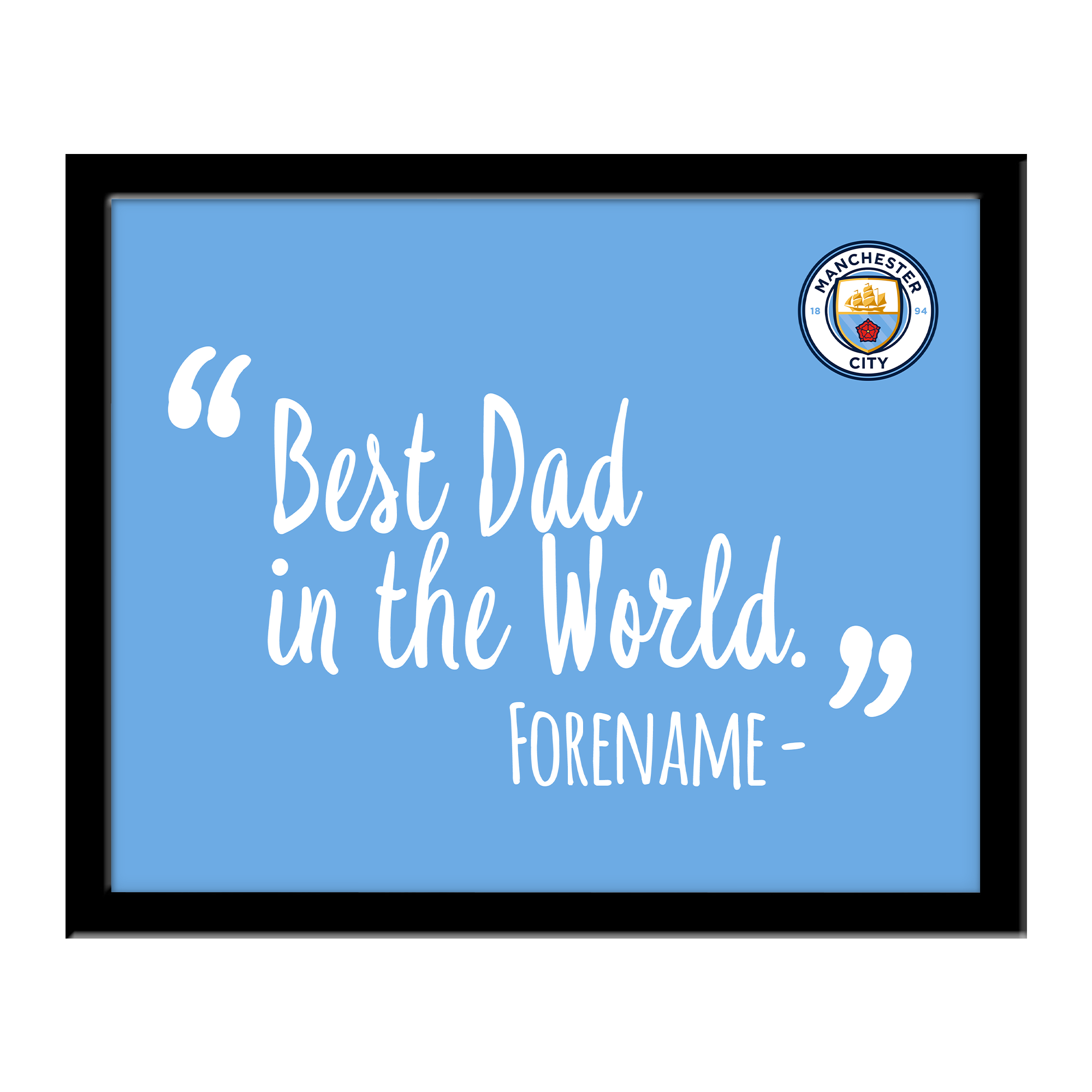 Manchester City FC Best Dad In The World 10 x 8 Photo Framed