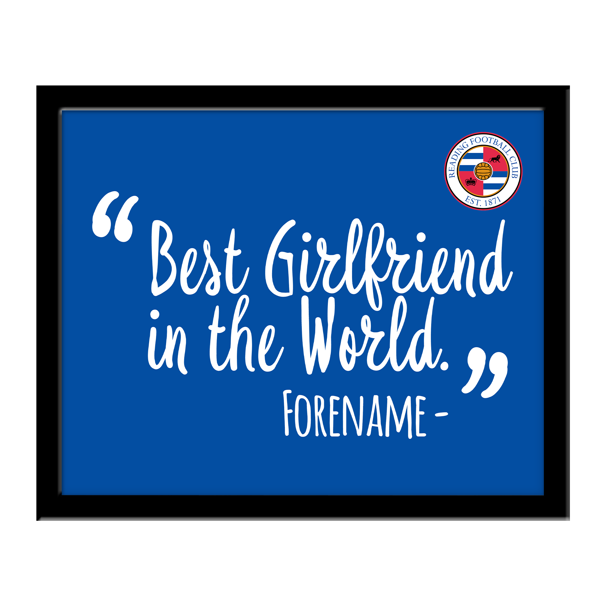Reading Best Girlfriend In The World 10 x 8 Photo Framed