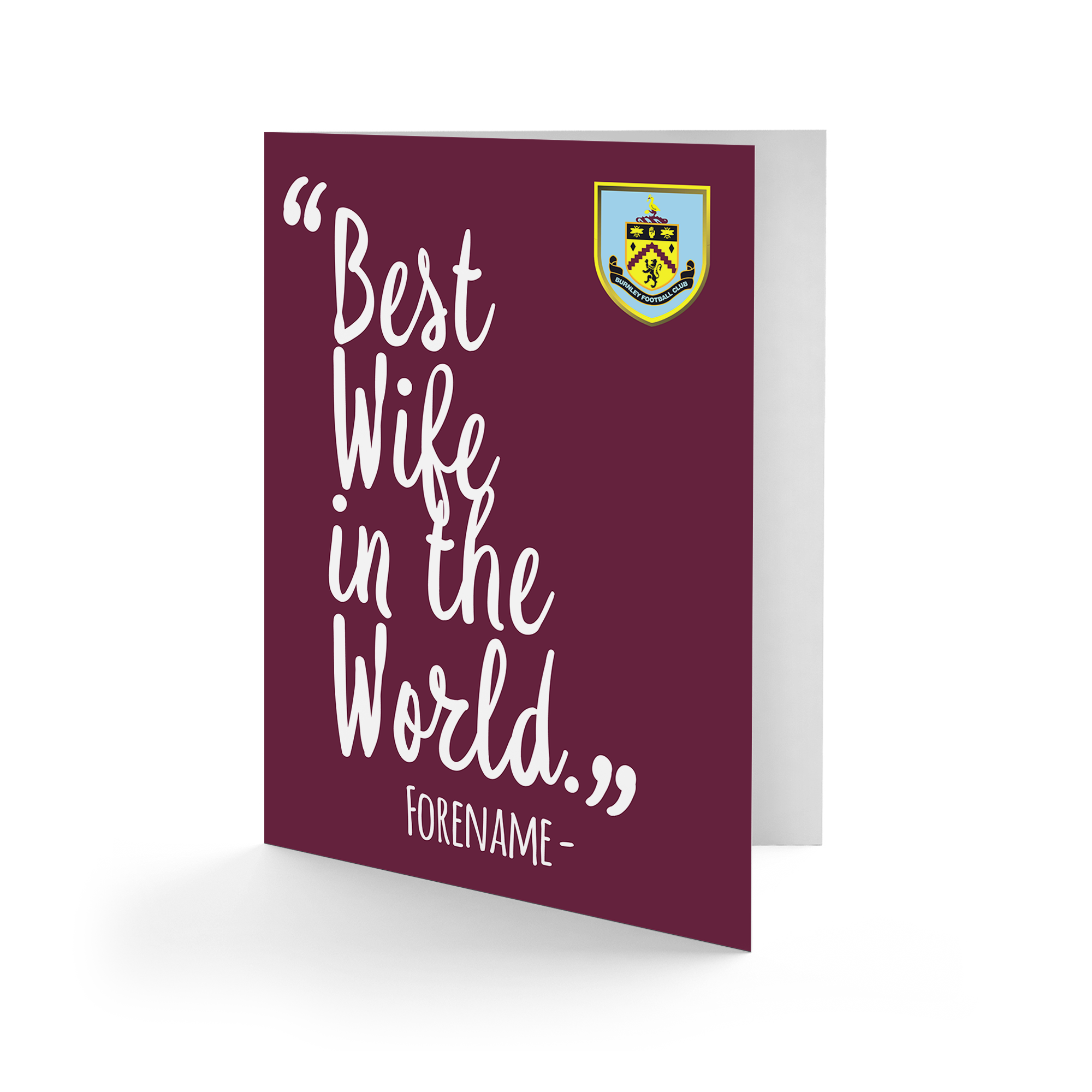 Burnley FC Best Wife In The World Card