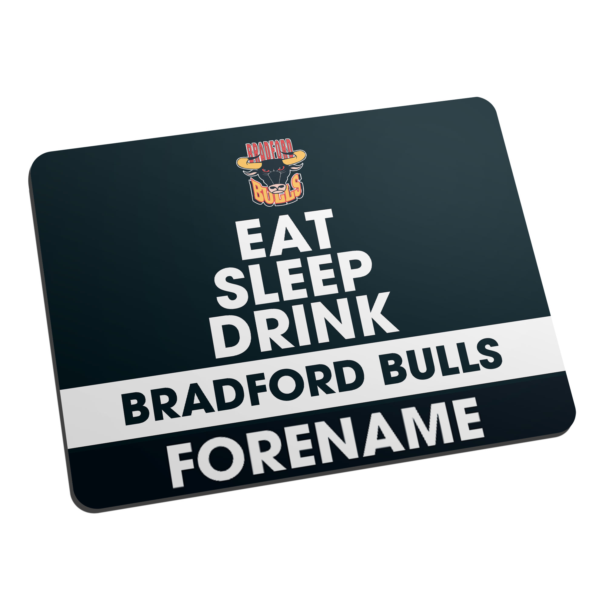 Bradford Bulls Eat Sleep Drink Mouse Mat