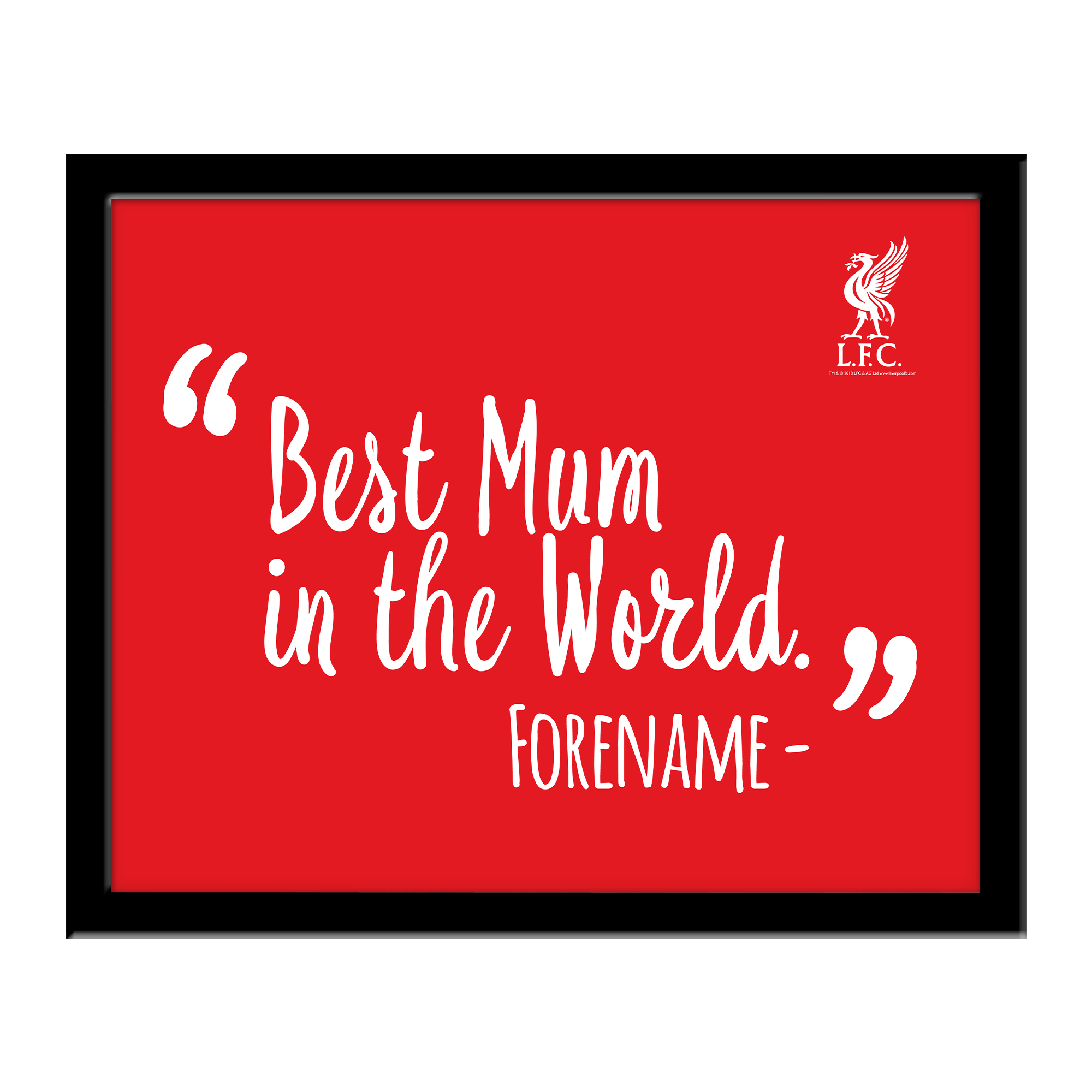 Liverpool FC Best Mum In The World 10 x 8 Photo Framed