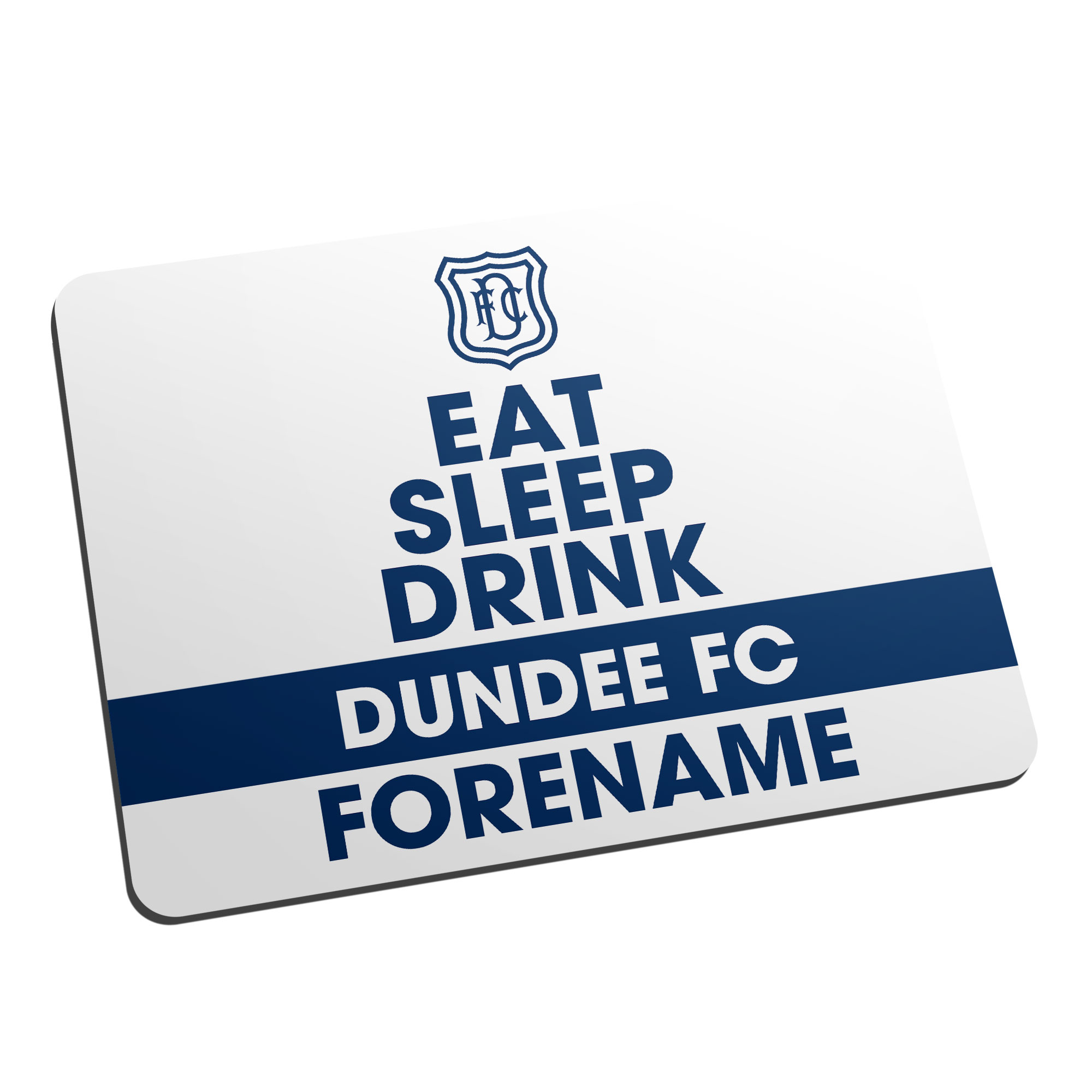 Dundee FC Eat Sleep Drink Mouse Mat