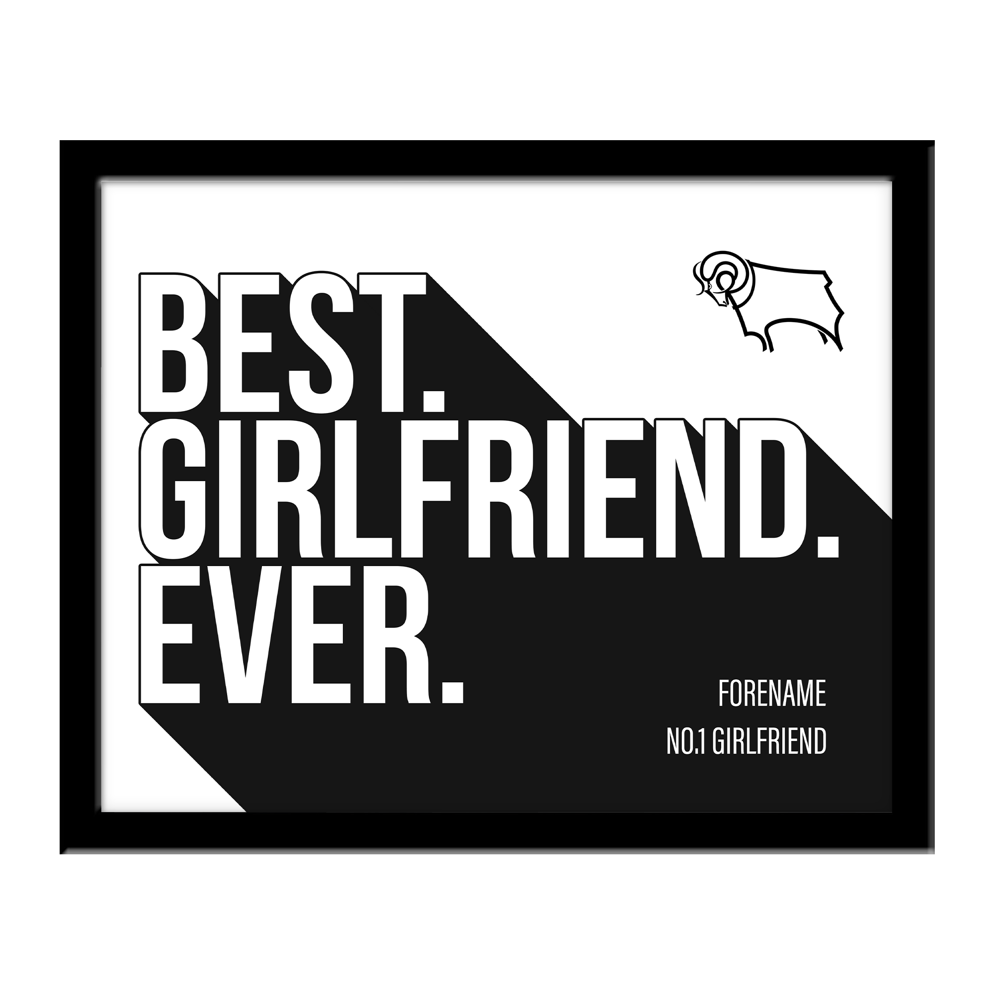 Derby County Best Girlfriend Ever 10 x 8 Photo Framed
