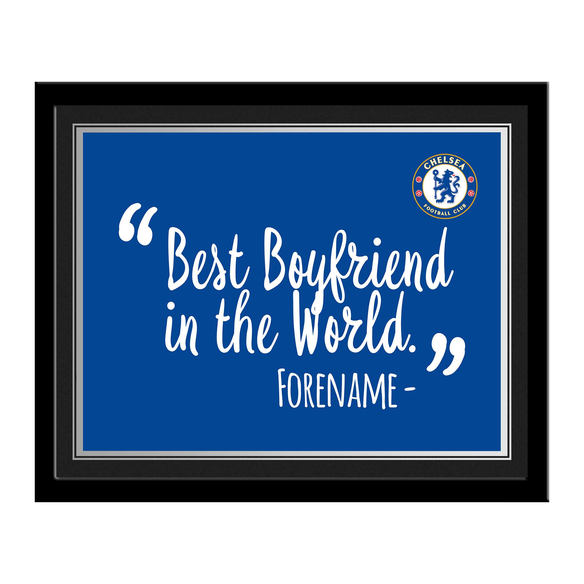 Chelsea FC Best Boyfriend In The World 10 x 8 Photo Framed