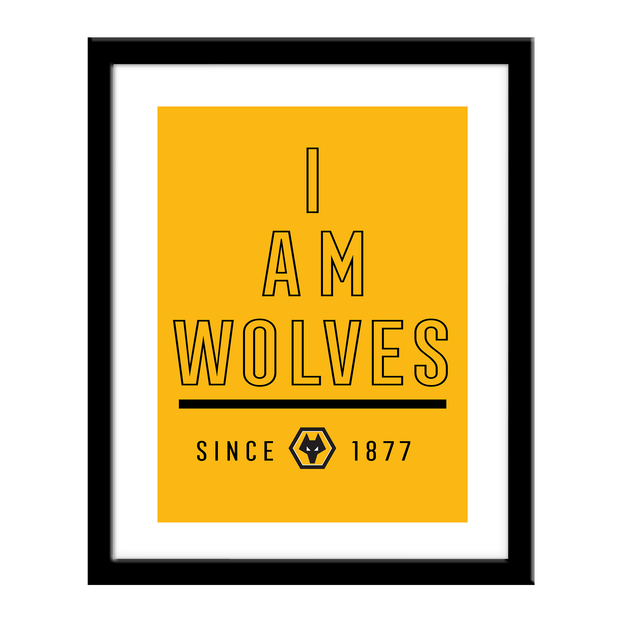 Wolverhampton Wanderers FC I Am Print
