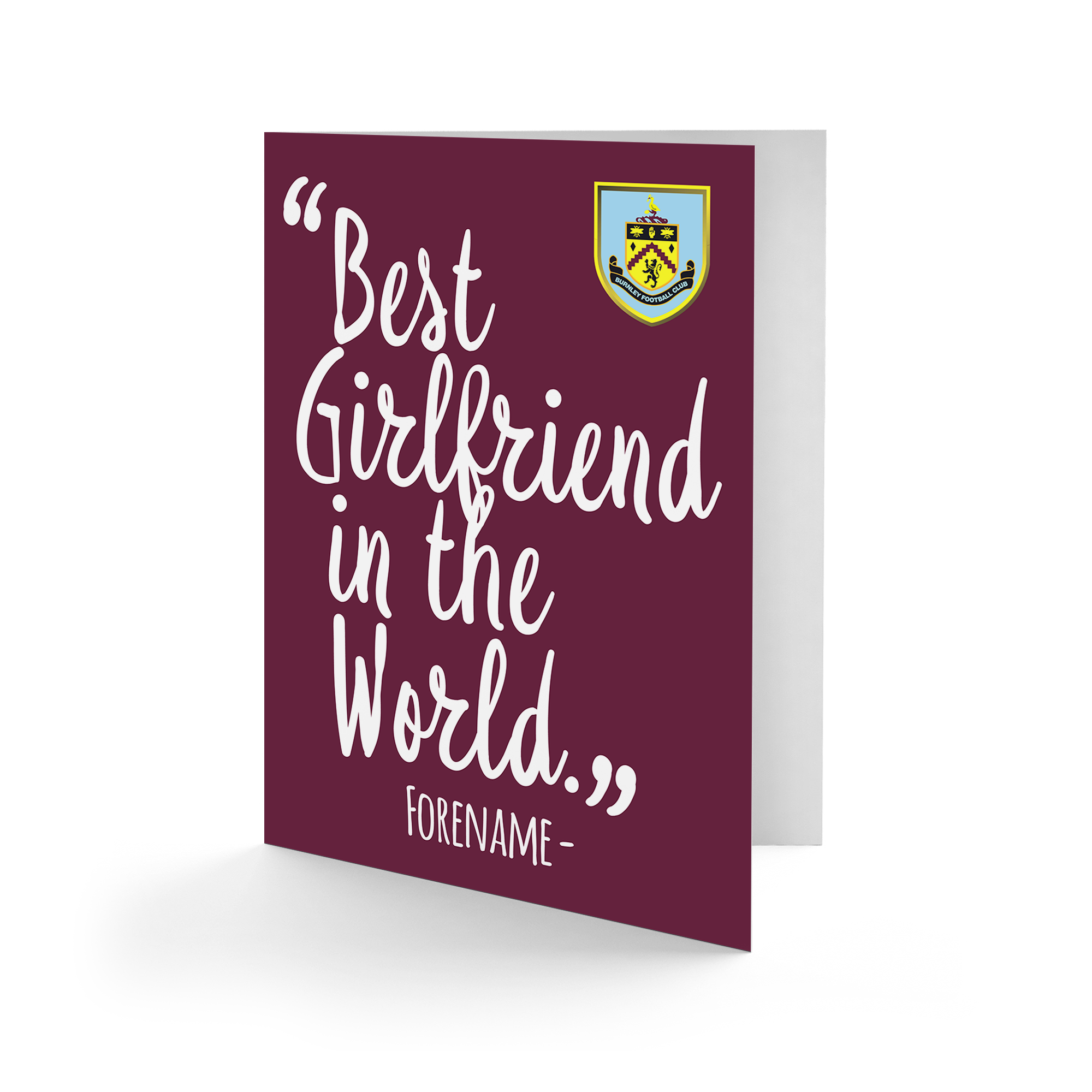 Burnley FC Best Girlfriend In The World Card