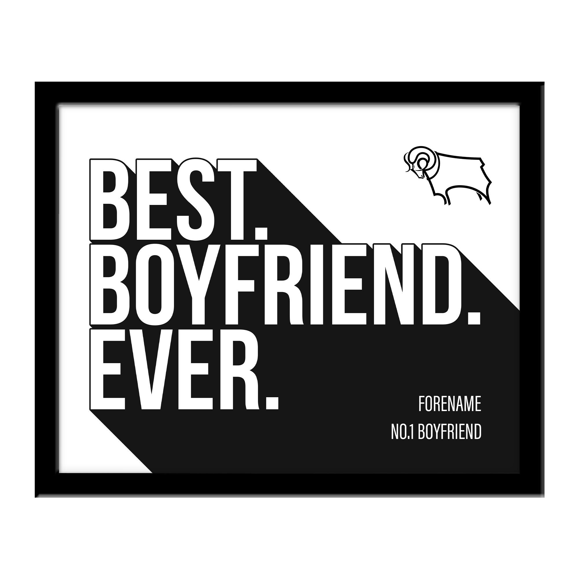 Derby County Best Boyfriend Ever 10 x 8 Photo Framed