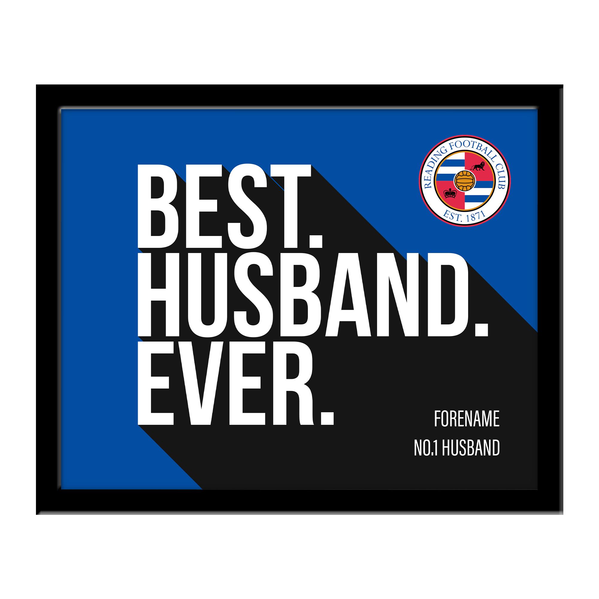 Reading Best Husband Ever 10 x 8 Photo Framed