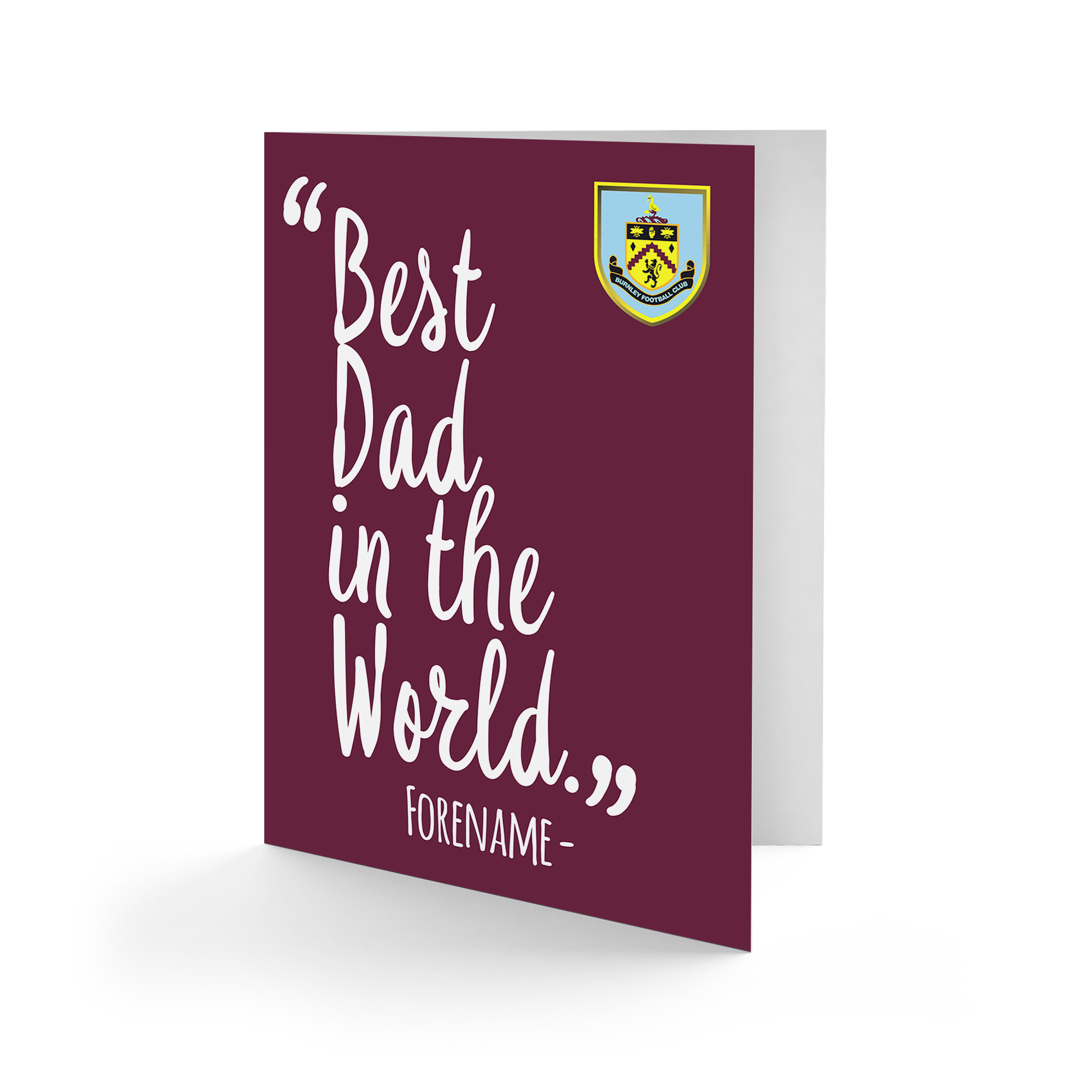 Burnley FC Best Dad In The World Card