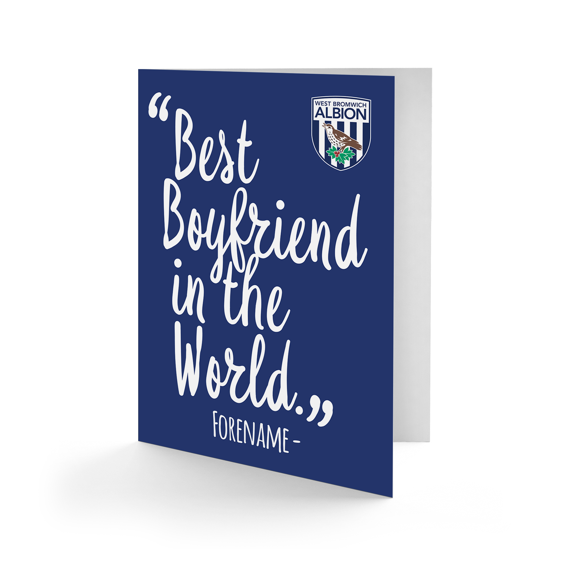 West Bromwich Albion FC Best Boyfriend In The World Card