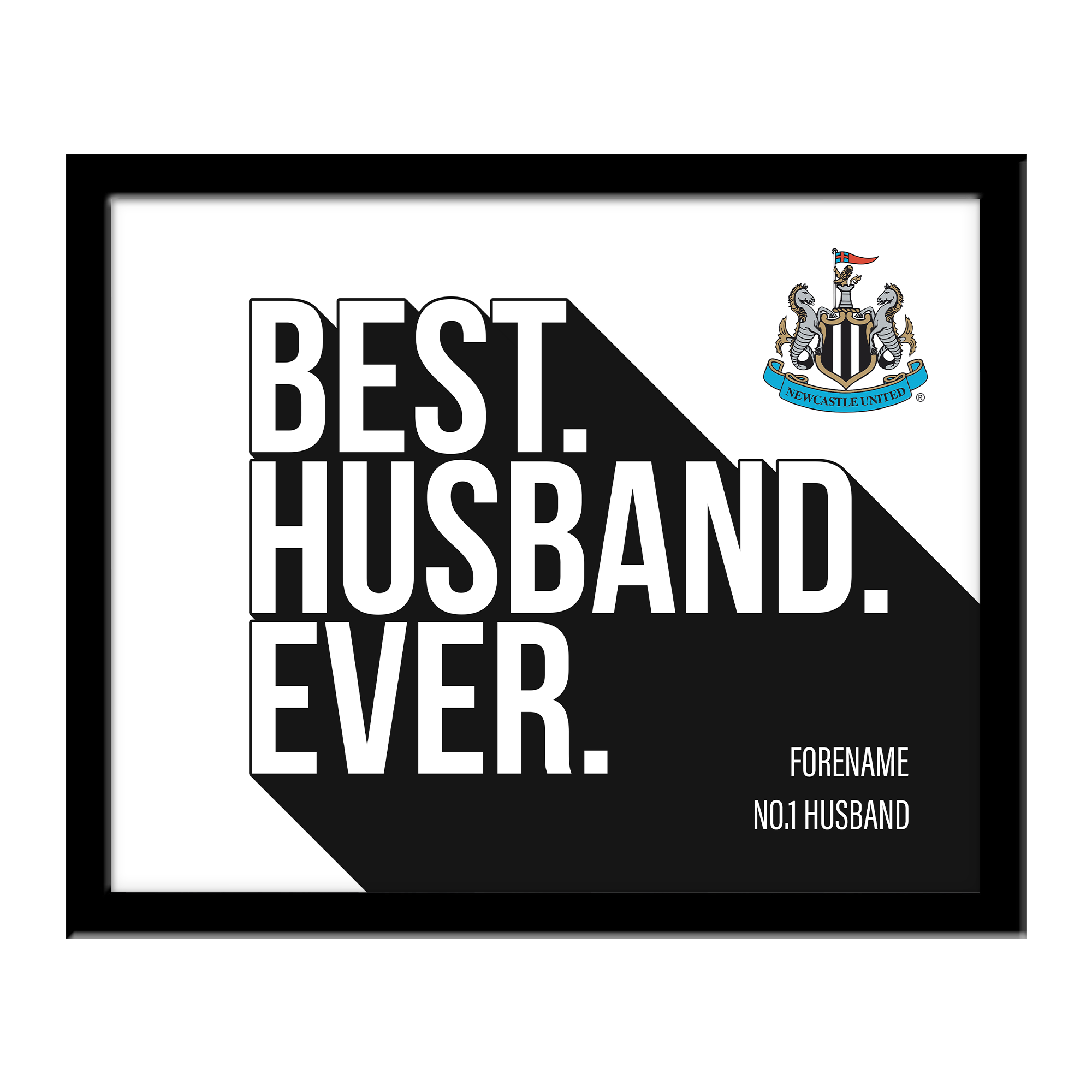 Newcastle United FC Best Husband Ever 10 x 8 Photo Framed