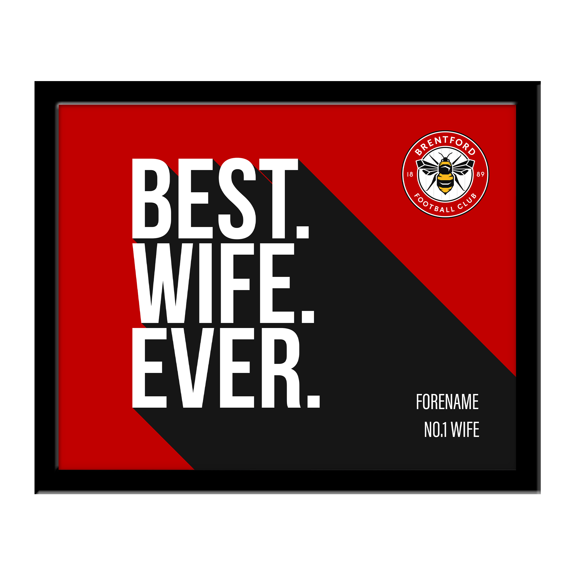 Brentford Best Wife Ever 10 x 8 Photo Framed