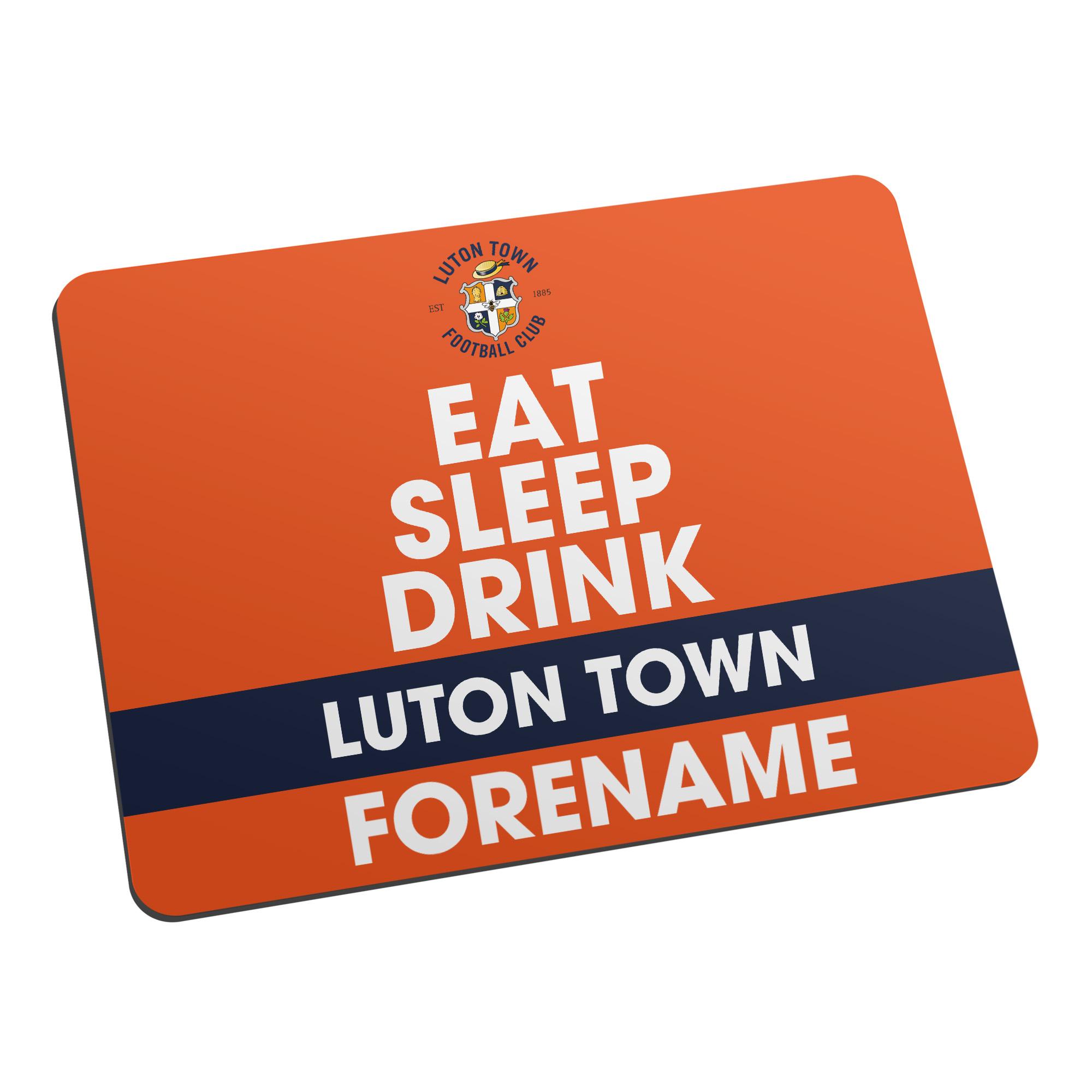 Luton Town FC Eat Sleep Drink Mouse Mat