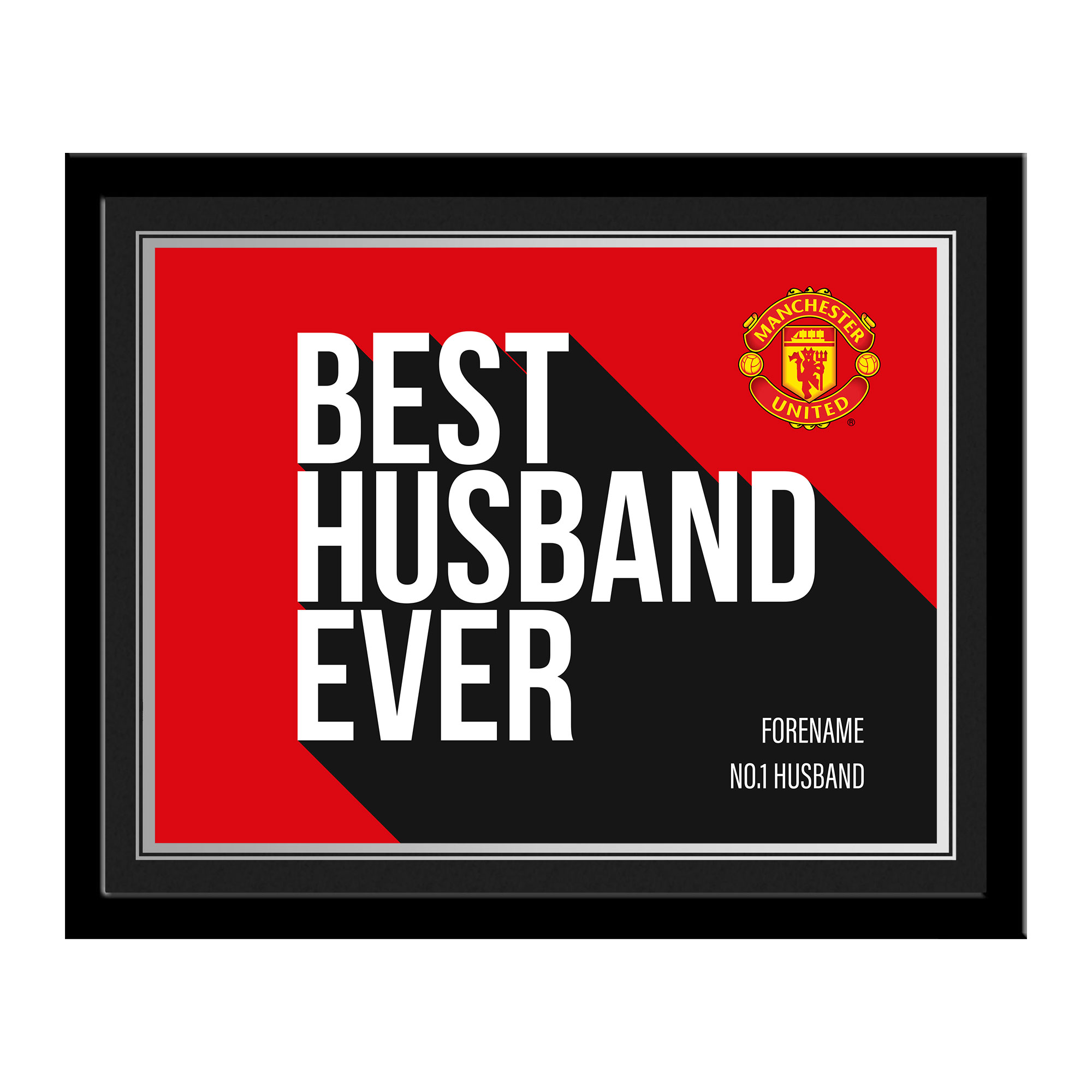 Manchester United FC Best Husband Ever 10 x 8 Photo Framed