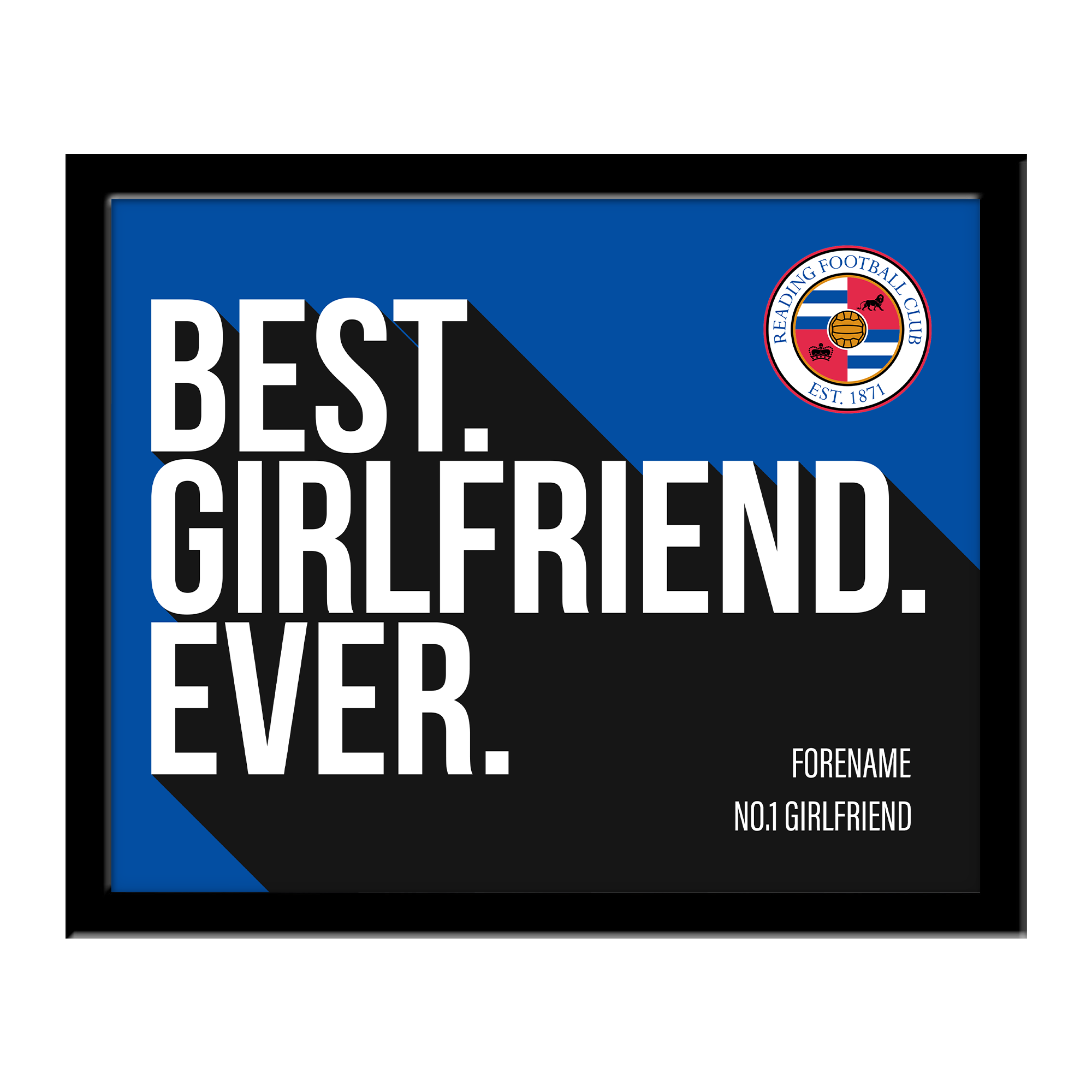 Reading Best Girlfriend Ever 10 x 8 Photo Framed