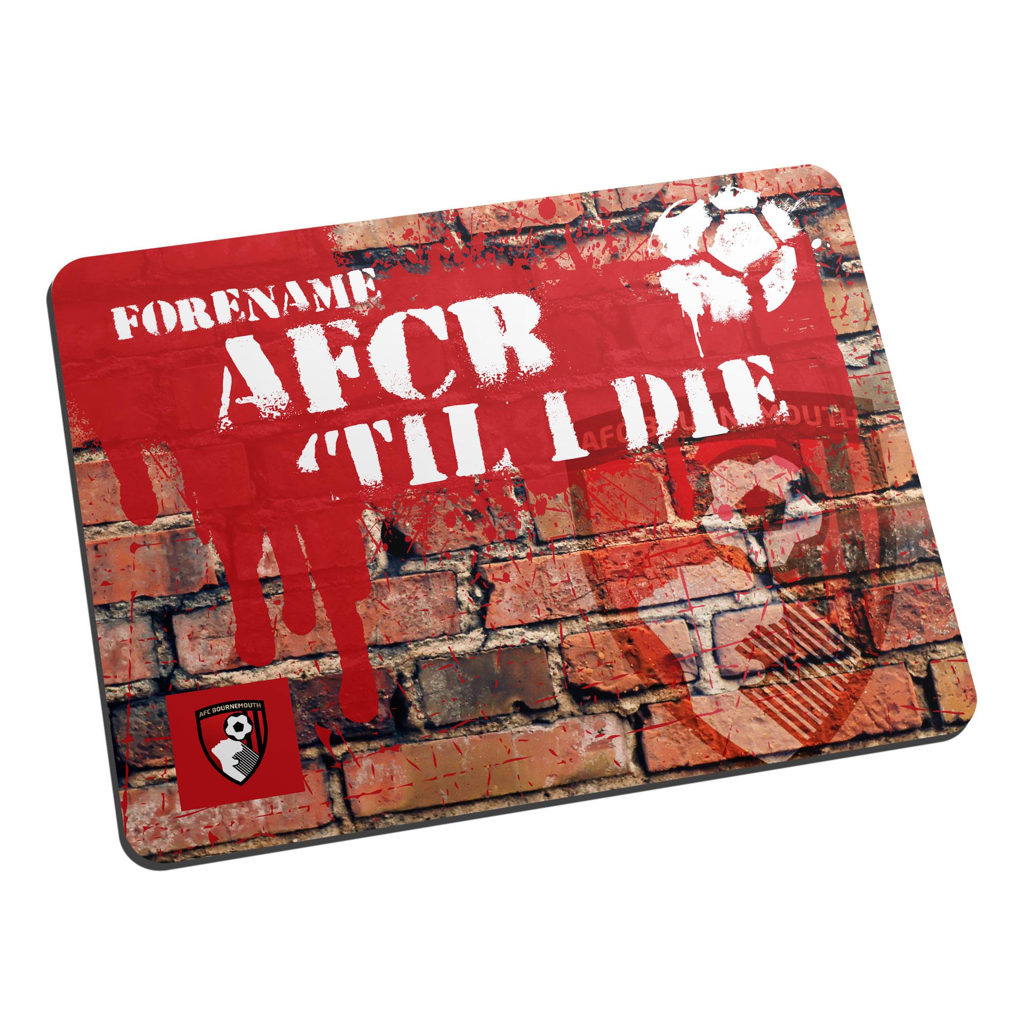 AFC Bournemouth 'Til I Die  Mouse Mat
