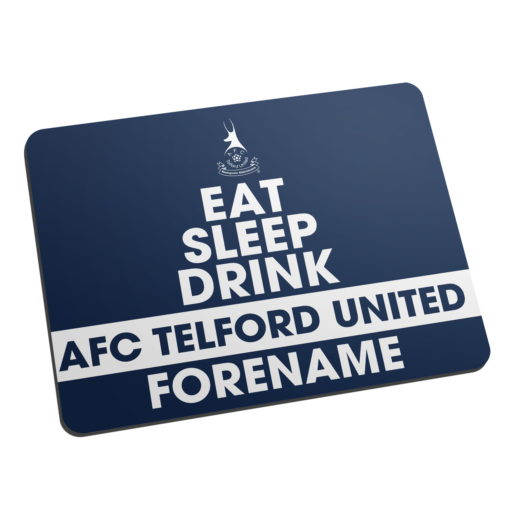 AFC Telford United Eat Sleep Drink Mouse Mat