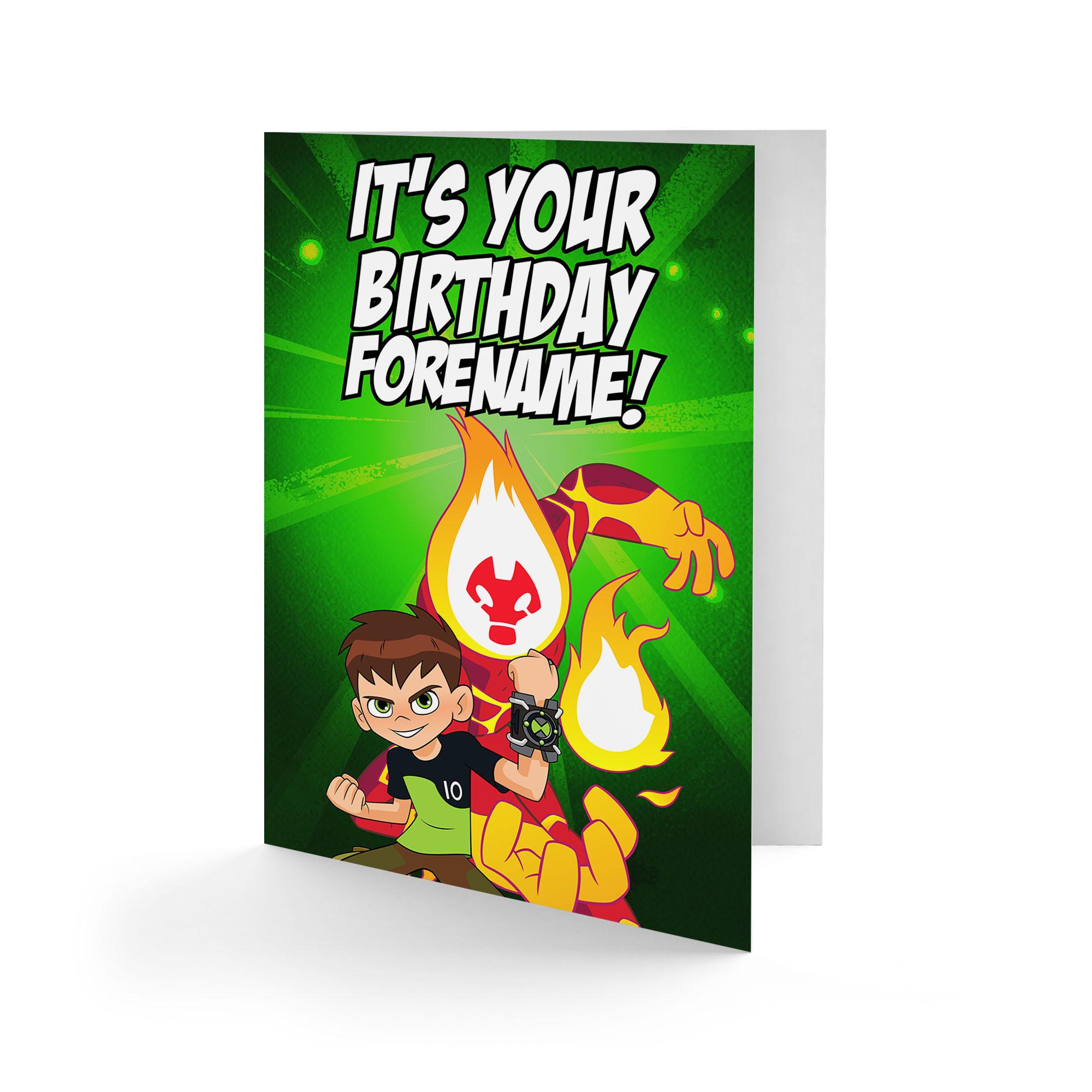 Ben 10 Heatblast Its Your Birthday Card