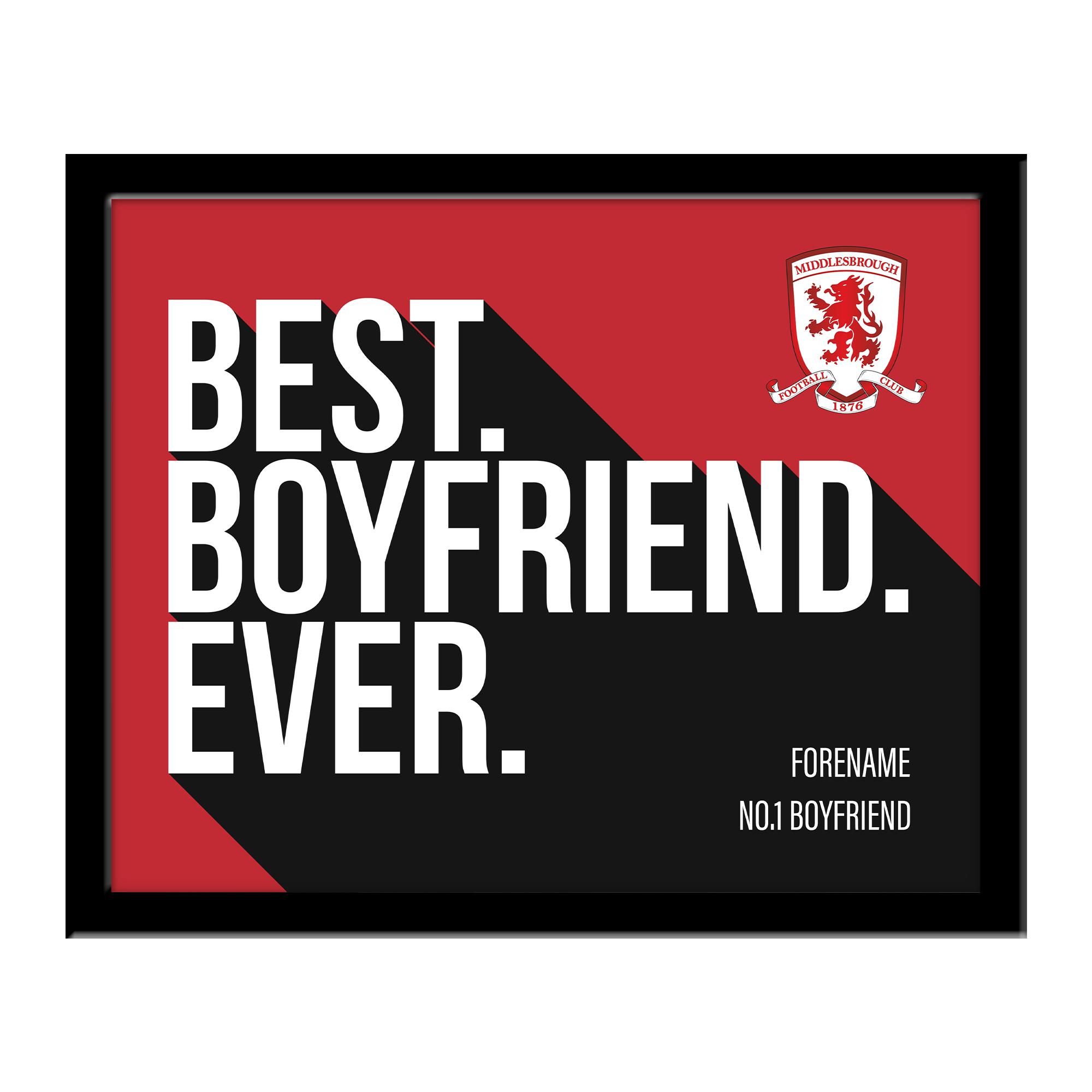 Middlesbrough Best Boyfriend Ever 10 x 8 Photo Framed