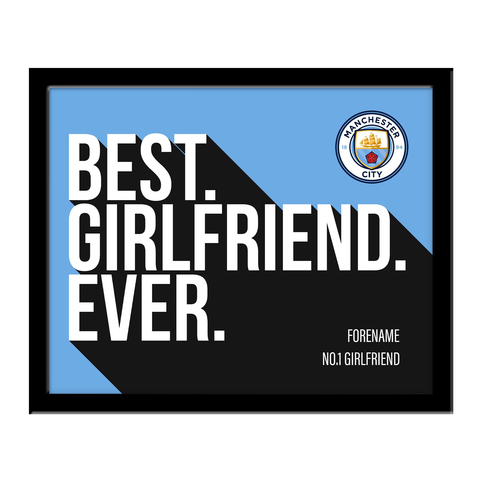 Manchester City FC Best Girlfriend Ever 10 x 8 Photo Framed