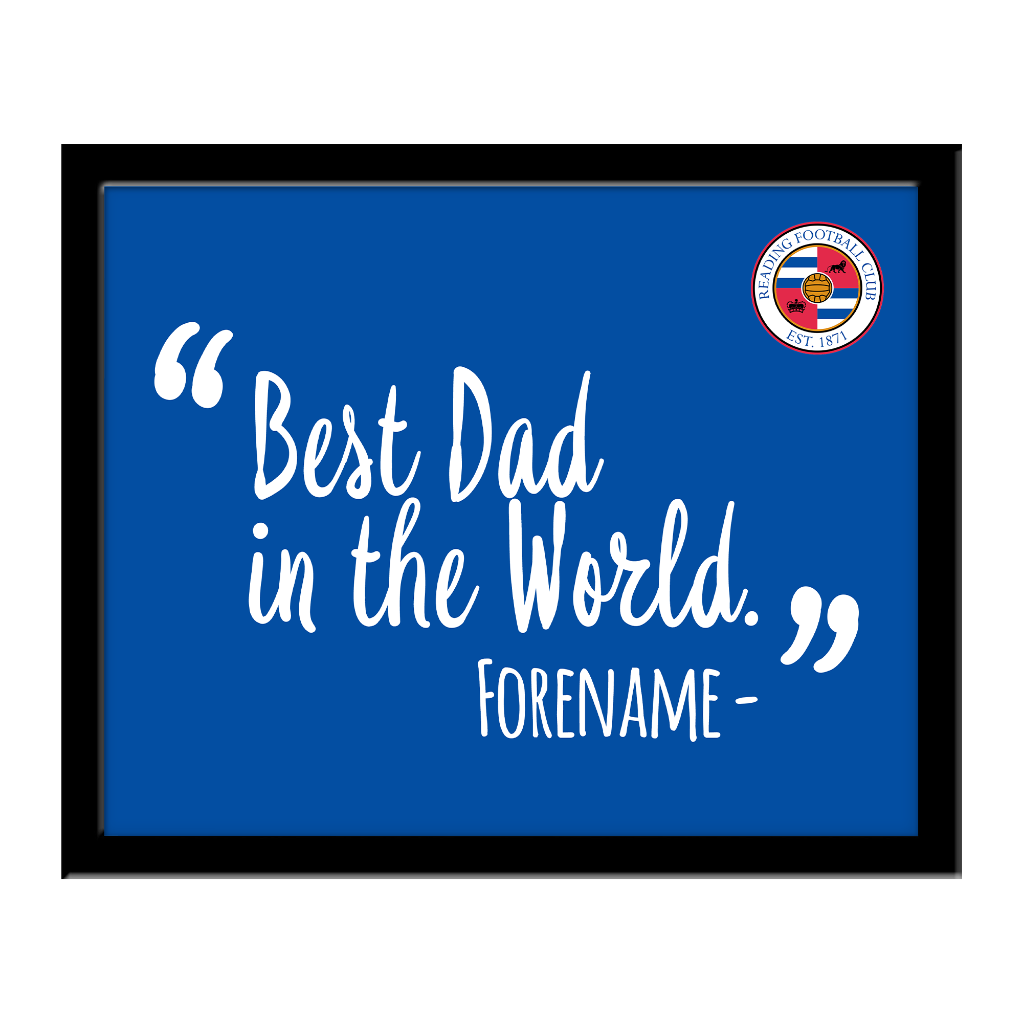 Reading Best Dad In The World 10 x 8 Photo Framed