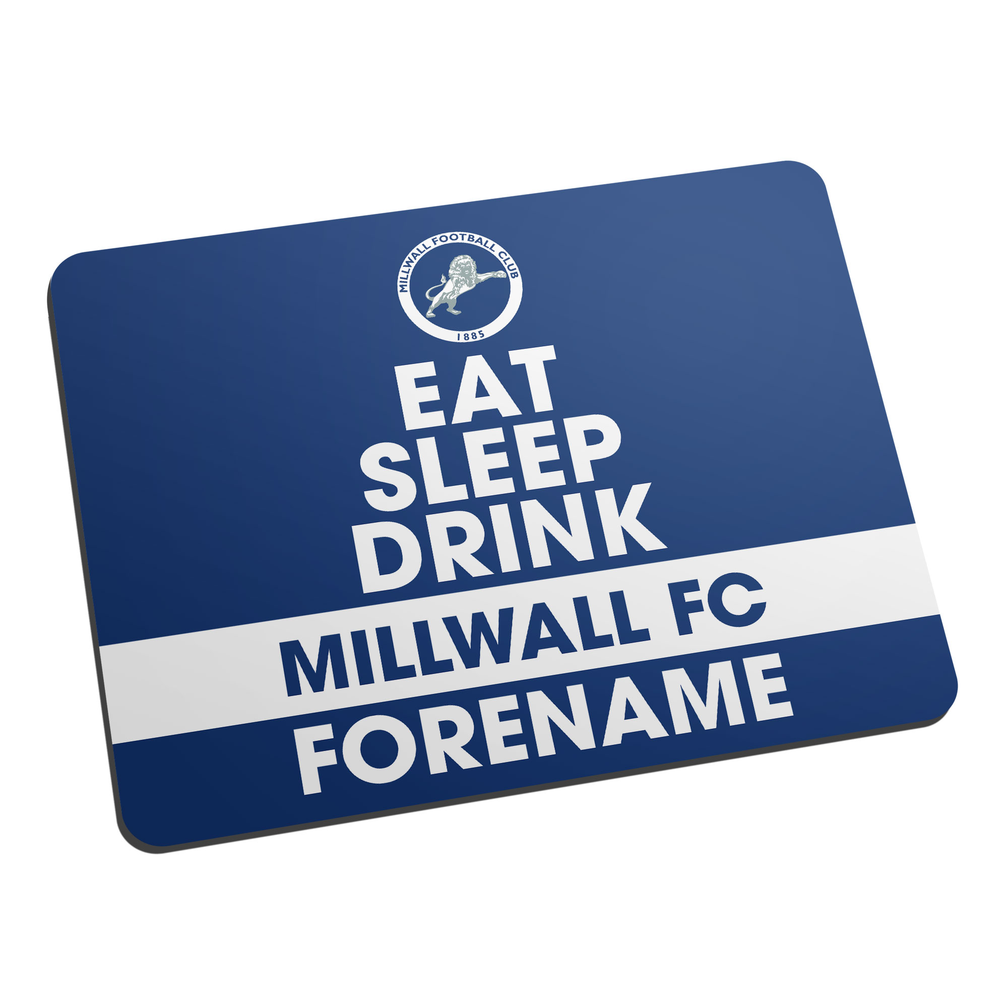 Millwall FC Eat Sleep Drink Mouse Mat