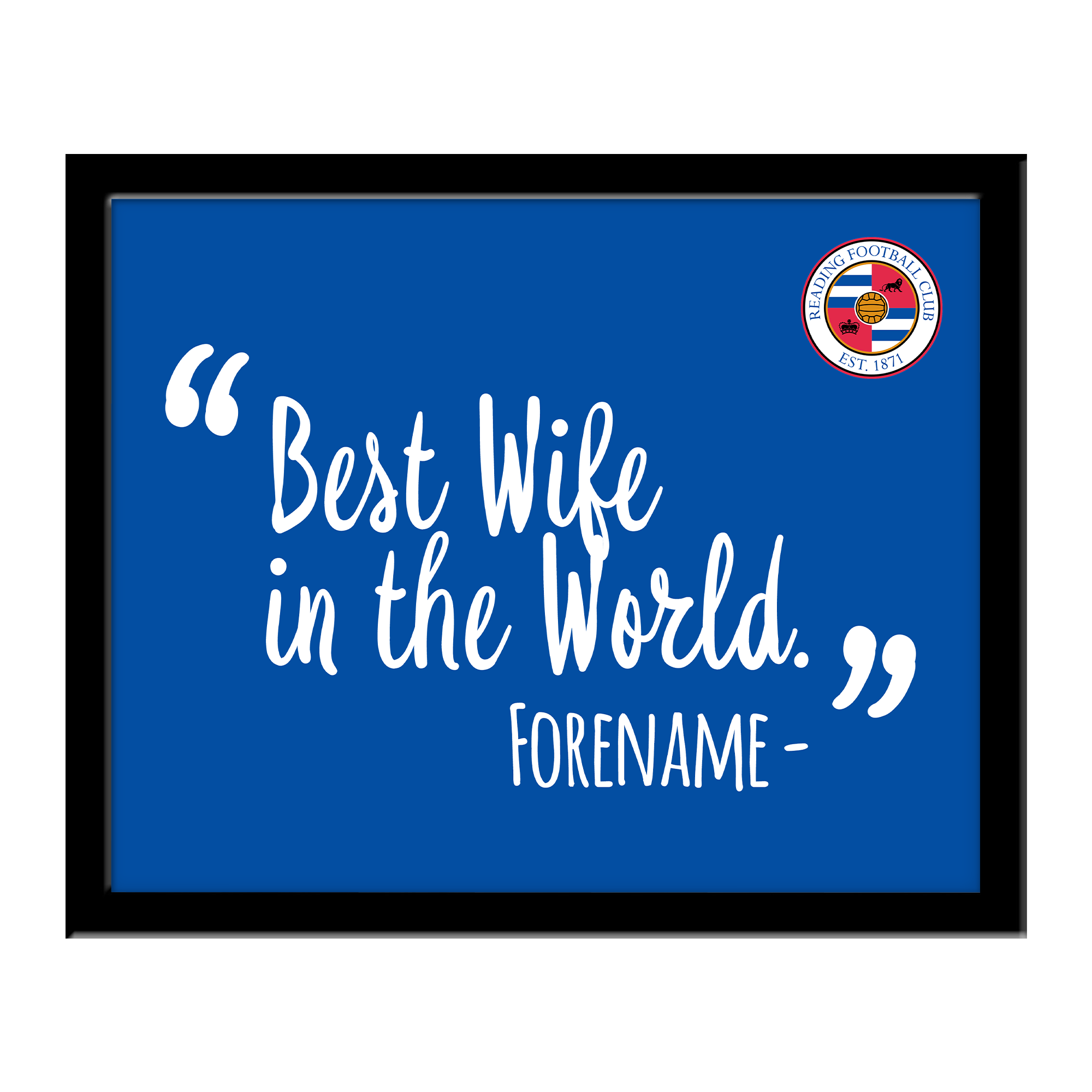 Reading Best Wife In The World 10 x 8 Photo Framed