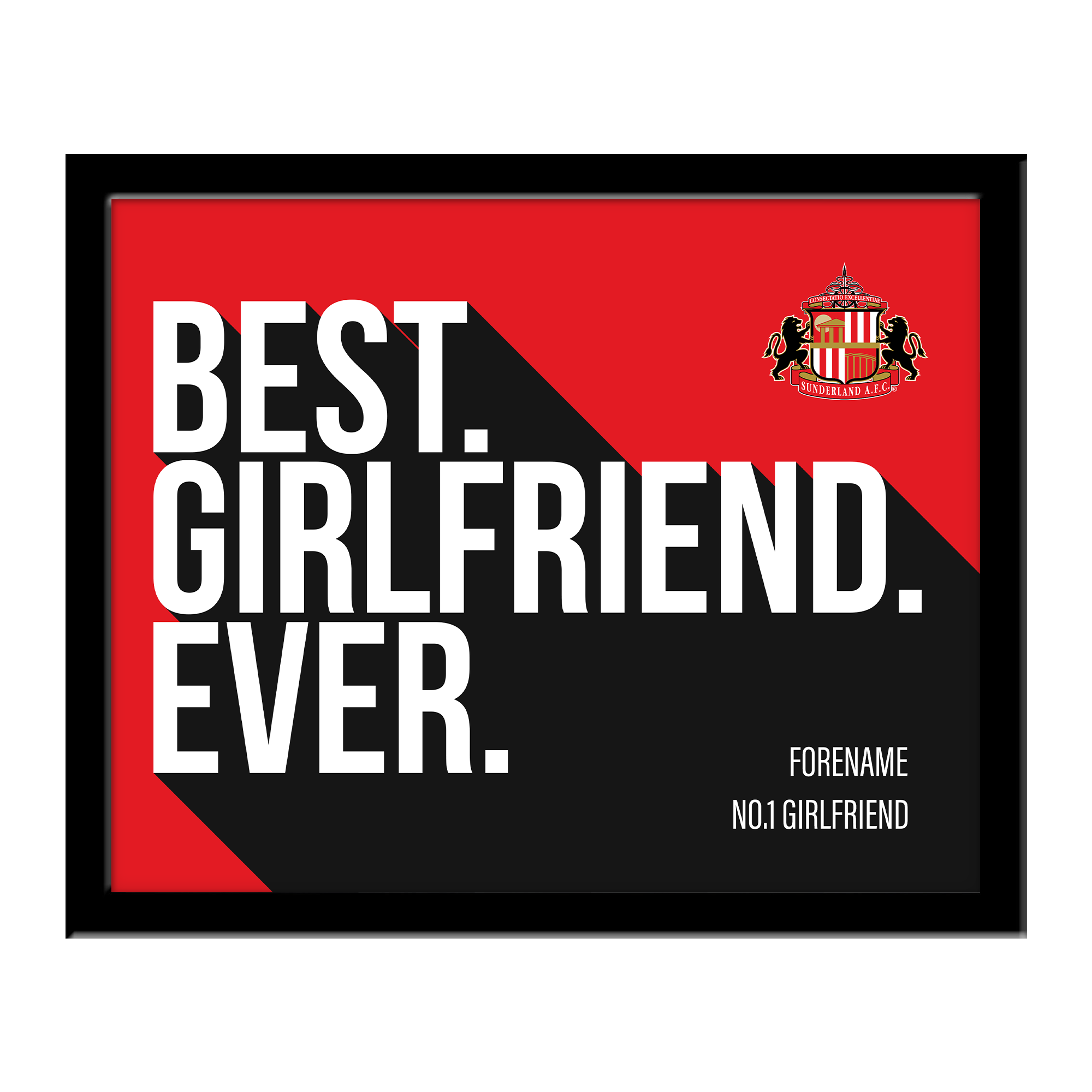 Sunderland Best Girlfriend Ever 10 x 8 Photo Framed