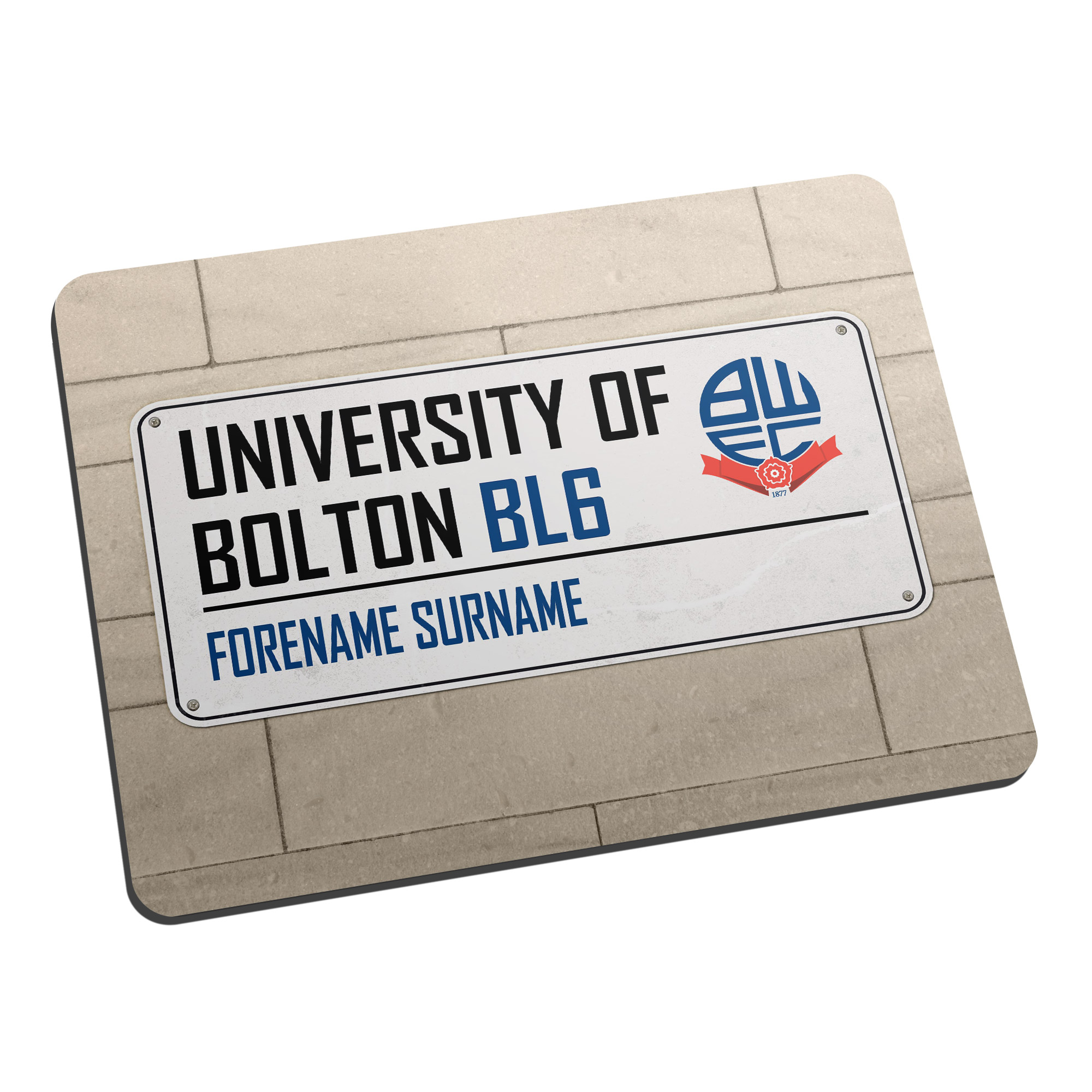 Bolton Wanderers FC Street Sign Mouse Mat