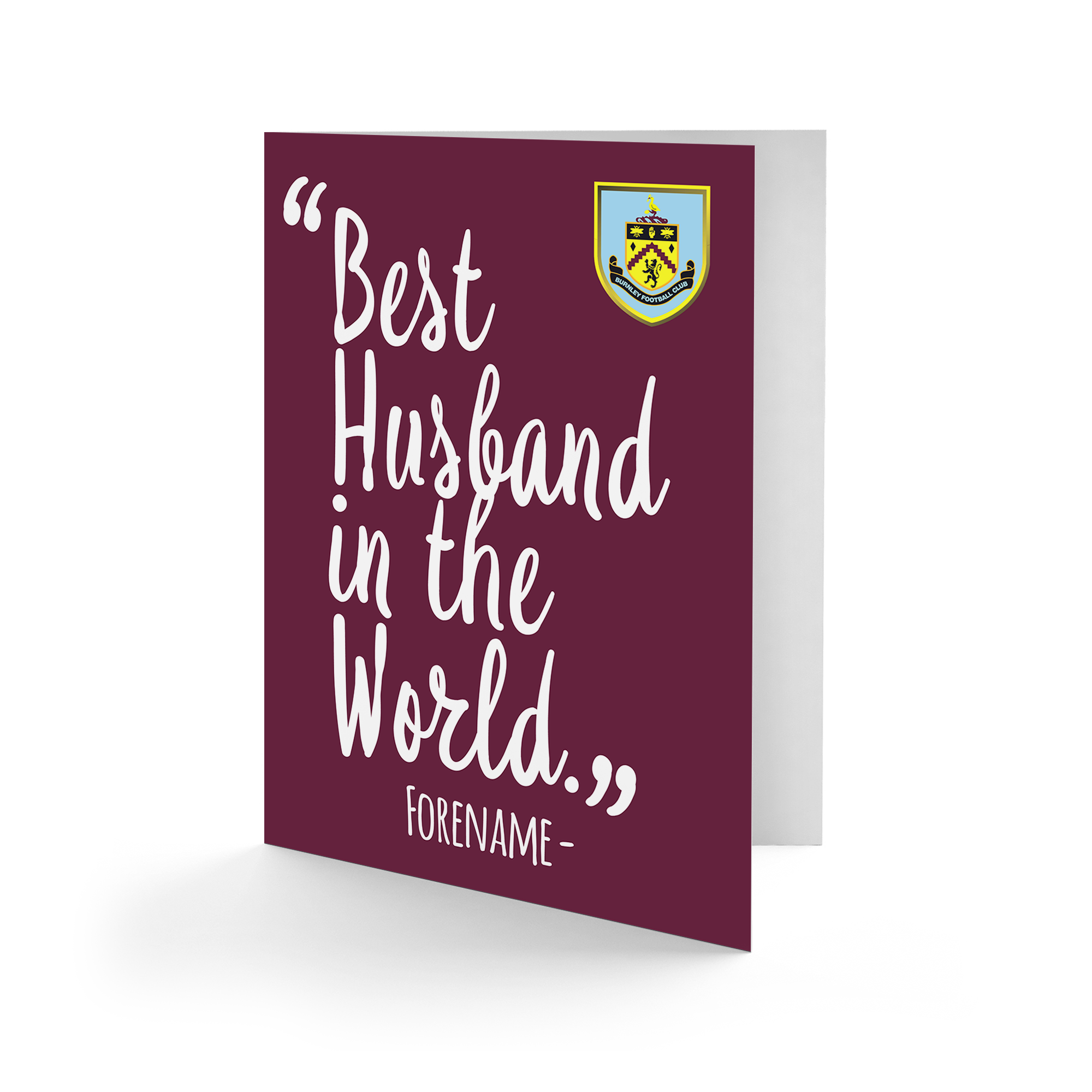 Burnley FC Best Husband In The World Card