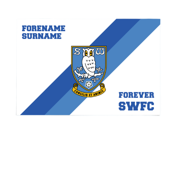 Sheffield Wednesday FC Forever 6ft x 4ft Banner