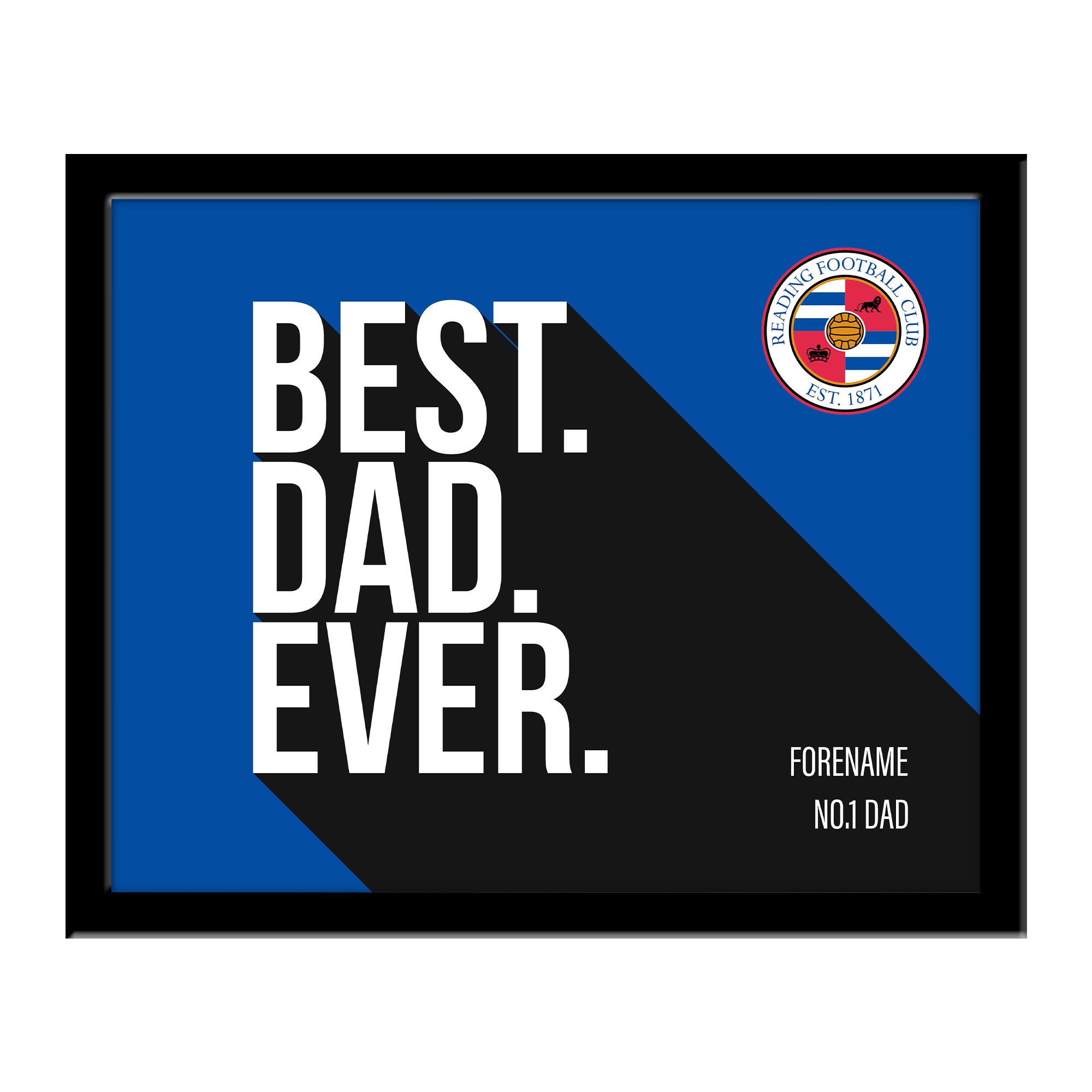 Reading Best Dad Ever 10 x 8 Photo Framed